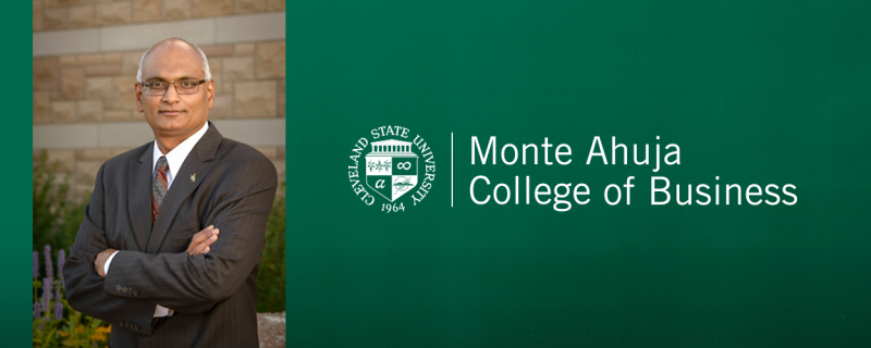 Sanjay Putrevu, newly appointed Dean Monte Ahuja College of Business, Cleveland State University